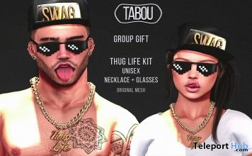Thug Life Kit June 2017 Group Gift by TABOU - Teleport Hub - teleporthub.com