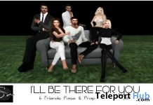 I Will Be There For You Group Pose July 2017 Group Gift by Something New - Teleport Hub - teleporthub.com