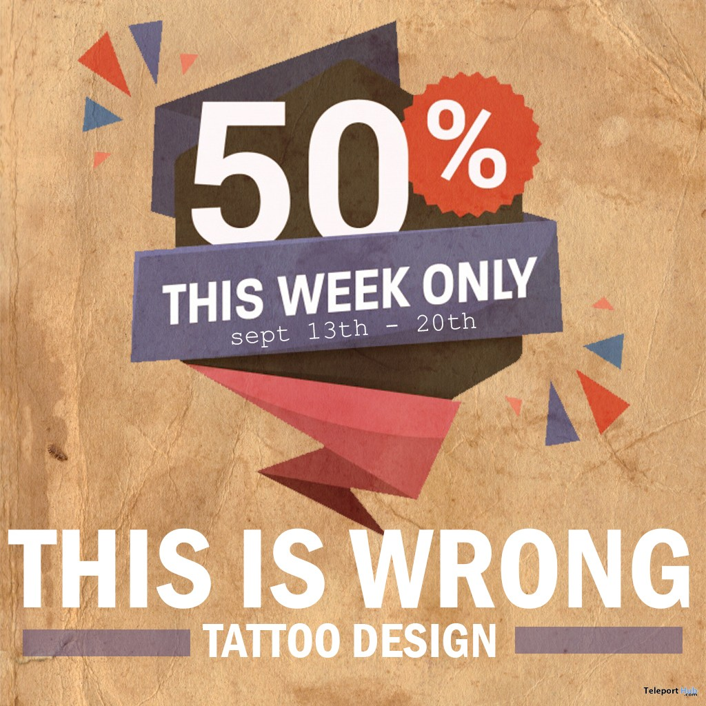 Annual 50% Off Tattoos Sales by THIS IS WRONG - Teleport Hub - teleporthub.com