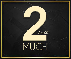 2Much Event Package B 300×250