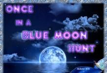 Once In A Blue Moon Hunt - Teleport Hub - teleporthub.com