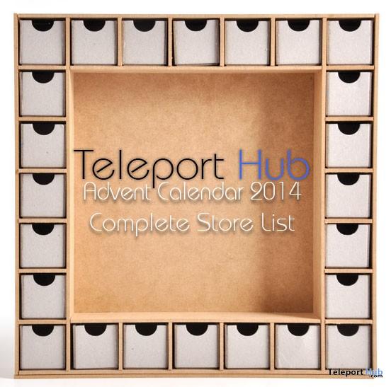 Advent Calendar 2014 Complete Store List - Teleport Hub - teleporthub.com