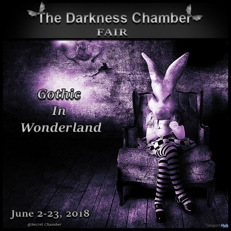 The Darkness Chamber Fair: Gothic In Wonderland (June 2018) - Teleport Hub - teleporthub.com