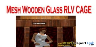 Wooden Glass RLV Cage July 2018 Group Gift by CR Design - Teleport Hub - teleporthub.com