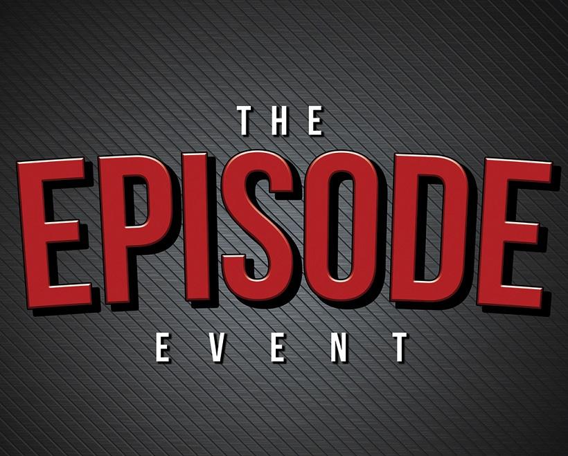 The EPISODE Event - Teleport Hub - teleporthub.com