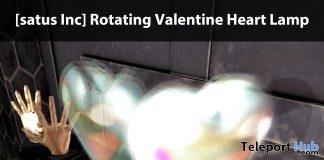 New Release: Rotating Valentine Heart Lamp by [satus Inc]- Teleport Hub - teleporthub.com