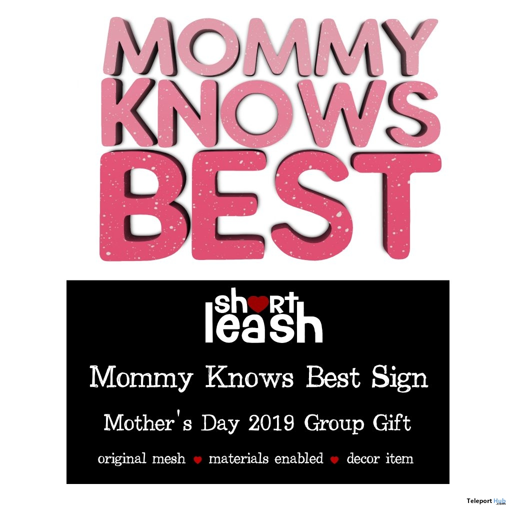 Mommy Knows Best Sign May 2019 Group Gift by Short Leash - Teleport Hub - teleporthub.com