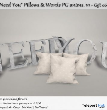 I Need You Pillows & Words With Animations June 2019 Group Gift by Tm Creation - Teleport Hub - teleporthub.com