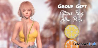Citrus Bag & Alba Pose March 2020 Group Gift by micamee - Teleport Hub - teleporthub.com