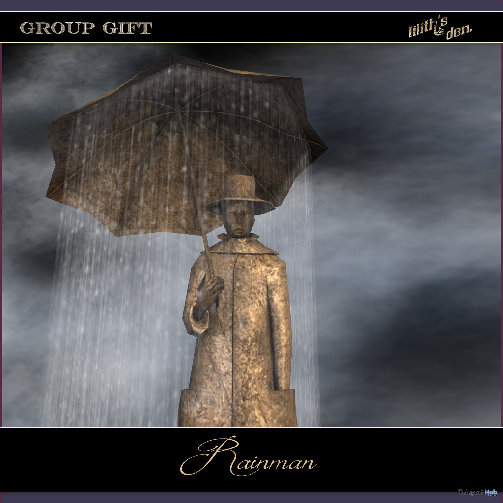 Rainman Statue June 2020 Group Gift by Lilith's Den - Teleport Hub - teleporthub.com