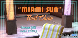 Miami Sun Float Chair June 2020 Group Gift by CIRCA - Teleport Hub - teleporthub.com