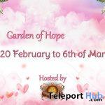 Garden of Hope RFL Event February 2021 - Teleport Hub - teleporthub.com