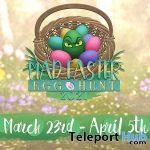 MadPea's Mad Easter Egg Hunt 2021 - Teleport Hub - teleporthub.com